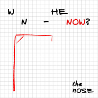 THE NOSE - When - Now? - EP