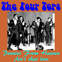 The Four Tops - Pennies from Heaven