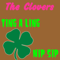 The Clovers - Ting a Ling