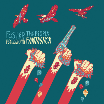 Foster The People - Pseudologia Fantastica