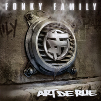 Fonky Family - Art de rue (Explicit)