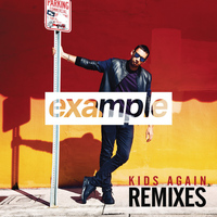 Example - Kids Again (Remixes)
