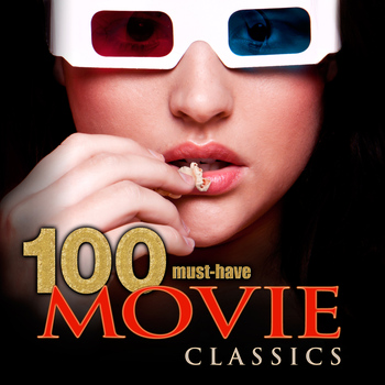Various Artists - 100 Must-Have Movie Classics