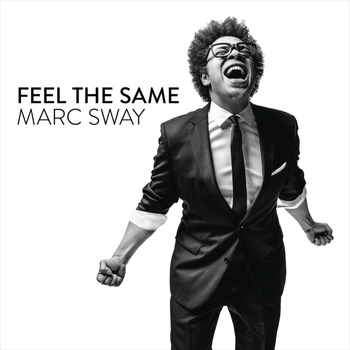 Marc Sway - Feel the Same