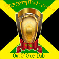 Prince Jammy - Out of Order Dub