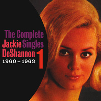 Jackie DeShannon - The Complete Singles Vol. 1 (1960-1963)