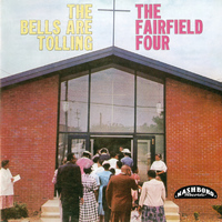 The Fairfield Four - The Bells Are Tolling