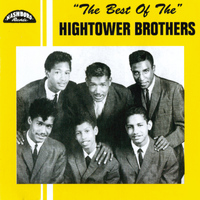 Hightower Brothers - The Best Of The Hightower Brothers