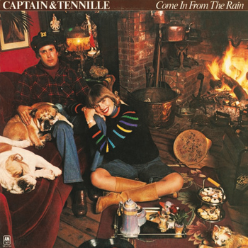 Captain & Tennille - Come In From The Rain