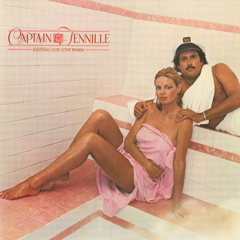 Captain & Tennille - Keeping Our Love Warm