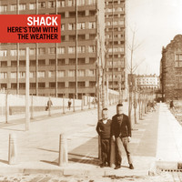 Shack - ...Here's Tom with the Weather