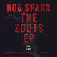 Rob Sparx - The Zoots - EP