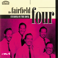 The Fairfield Four - Standing On The Rock
