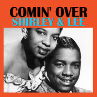 Shirley & Lee - Comin' Over