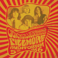 Quicksilver Messenger Service - Fillmore Auditorium - November 5, 1966