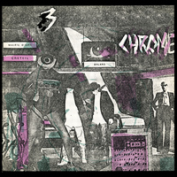 Chrome - Read Only Memory (Bonus Track Version)