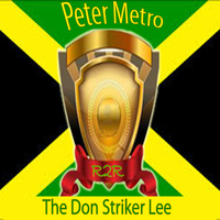 Peter Metro - The Don Striker Lee