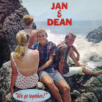 Jan & Dean - We Go Together / Rosie Lane
