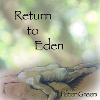 Peter Green - Return to Eden