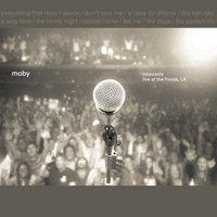 Moby - Innocents, Live at the Fonda, LA