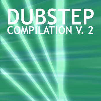 Various Artists - Dubstep Compilation, Vol. 2
