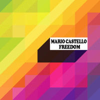Mario Castello - Freedom