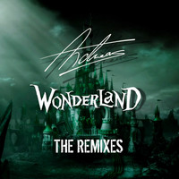 Andreas - Wonderland (The Remixes) (Explicit)