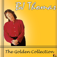 B.J. THOMAS - Golden Collection