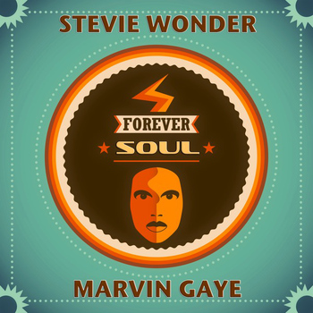 Stevie Wonder & Marvin Gaye - Forever Soul (A Collection of Timeless Soul Artists)