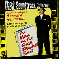 Bernard Herrmann - The Man in the Gray Flannel Suit (Original Soundtrack) [1956]