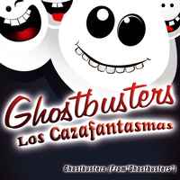 Latin System - Ghostbusters - Los Cazafantasmas - Single