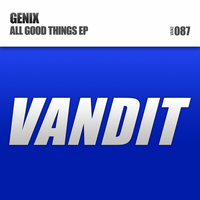 Genix - All Good Things EP