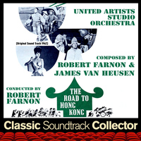 Robert Farnon - The Road to Hong Kong (Original Soundtrack) [1962]