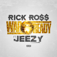 Rick Ross - War Ready (Explicit)