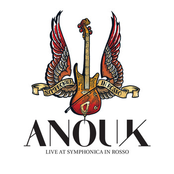 Anouk - Live At Symphonica In Rosso