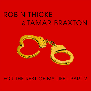 Robin Thicke - For The Rest Of My Life (Part 2)