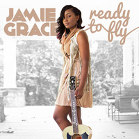 Jamie Grace - Ready to Fly