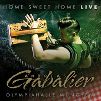 Andreas Gabalier - Home Sweet Home - Live aus der Olympiahalle München