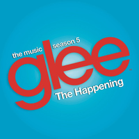 Glee Cast - The Happening (Glee Cast Version feat. Adam Lambert and Demi Lovato)