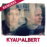 Kyau & Albert - Nights Awake (Remixes)