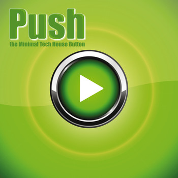 Various Artists - Push the Minimal Tech House Button