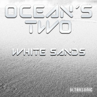 Ocean's Two - White Sands