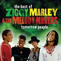 Ziggy Marley And The Melody Makers - Tomorrow People/ The Best Of Ziggy Marley & The Melody Makers