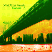 Various Artists - Brazilian Beats Brooklyn