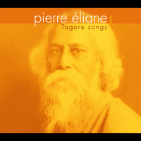 Pierre Éliane - Tagore Songs