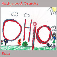 Hollywood Drunks - Ohio Remix
