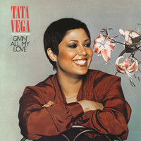 Tata Vega - Givin' All My Love