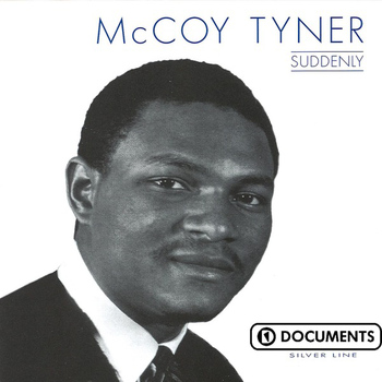 McCoy Tyner - Suddenly