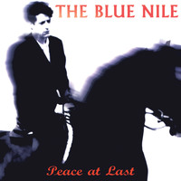 The Blue Nile - Peace At Last