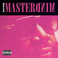 Rick Ross - Mastermind (Explicit)